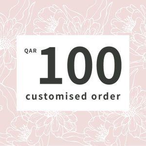 Customised orders 100