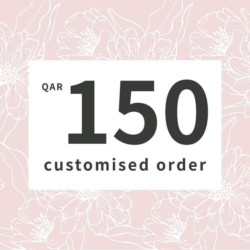 Customised orders 150