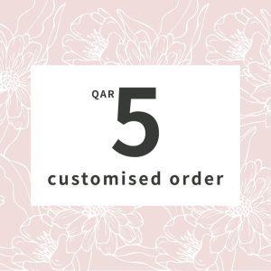 Customised orders 5