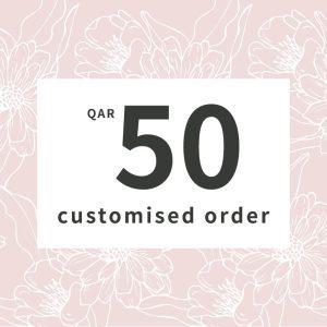 Customised orders 50