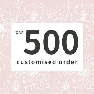 Customised orders 500