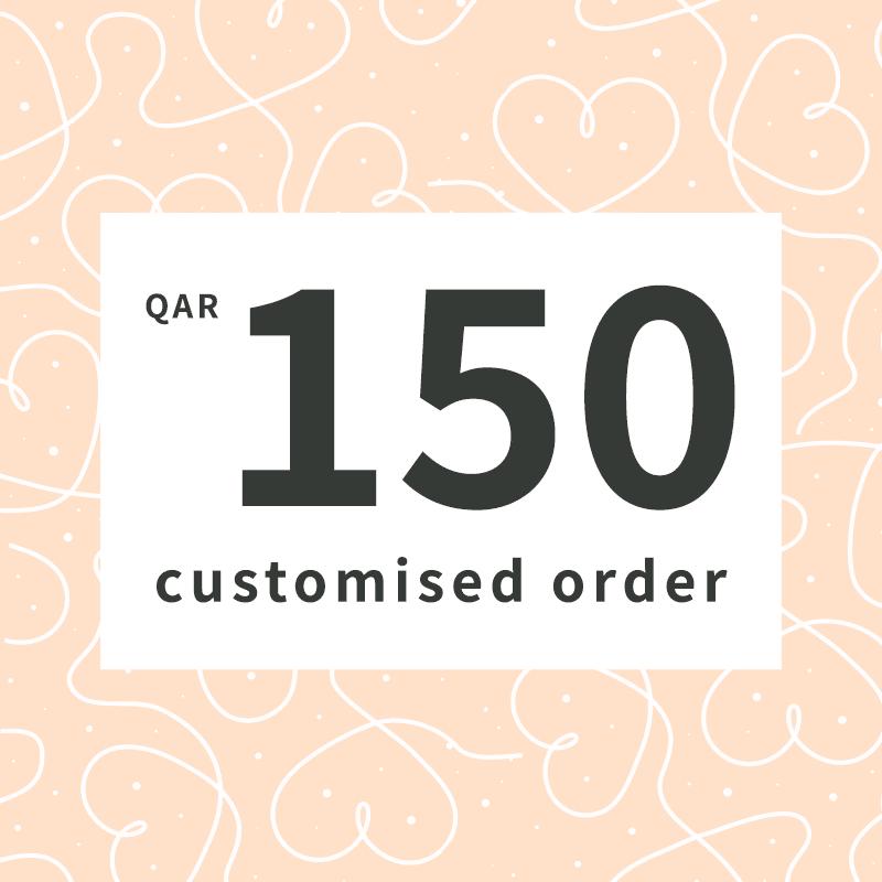 Customised order QAR150