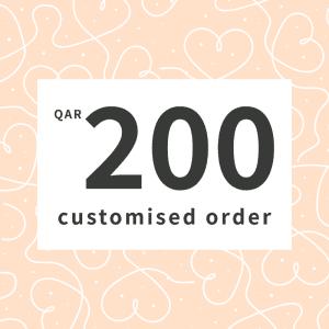 Customised order QAR200