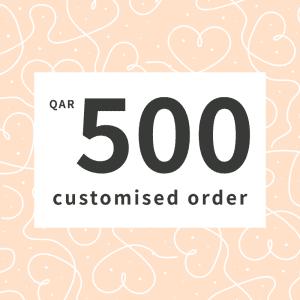 Customised order QAR500